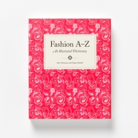 Fashion A-Z:  An Illustrated Dictionary // Review and Giveaway