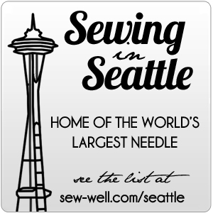 Sewing in Seattle - Home of the World's Largest Needle (see the list at sew-well.com/seattle)